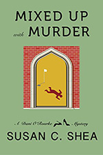 Mixed Up With Murder by Susan C. Shea